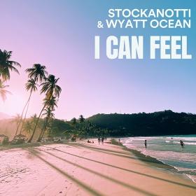 STOCKANOTTI & WYATT OCEAN - I CAN FEEL